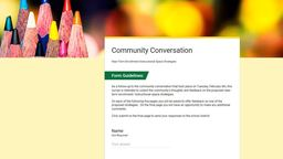 Unable to Attend Community Conversation, but Still Want to Weigh In?